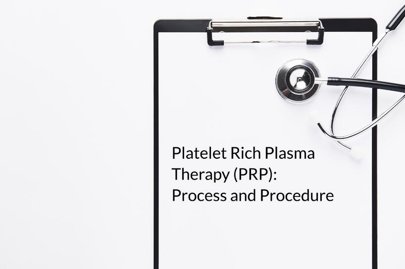 process for prp therapy and procedures
